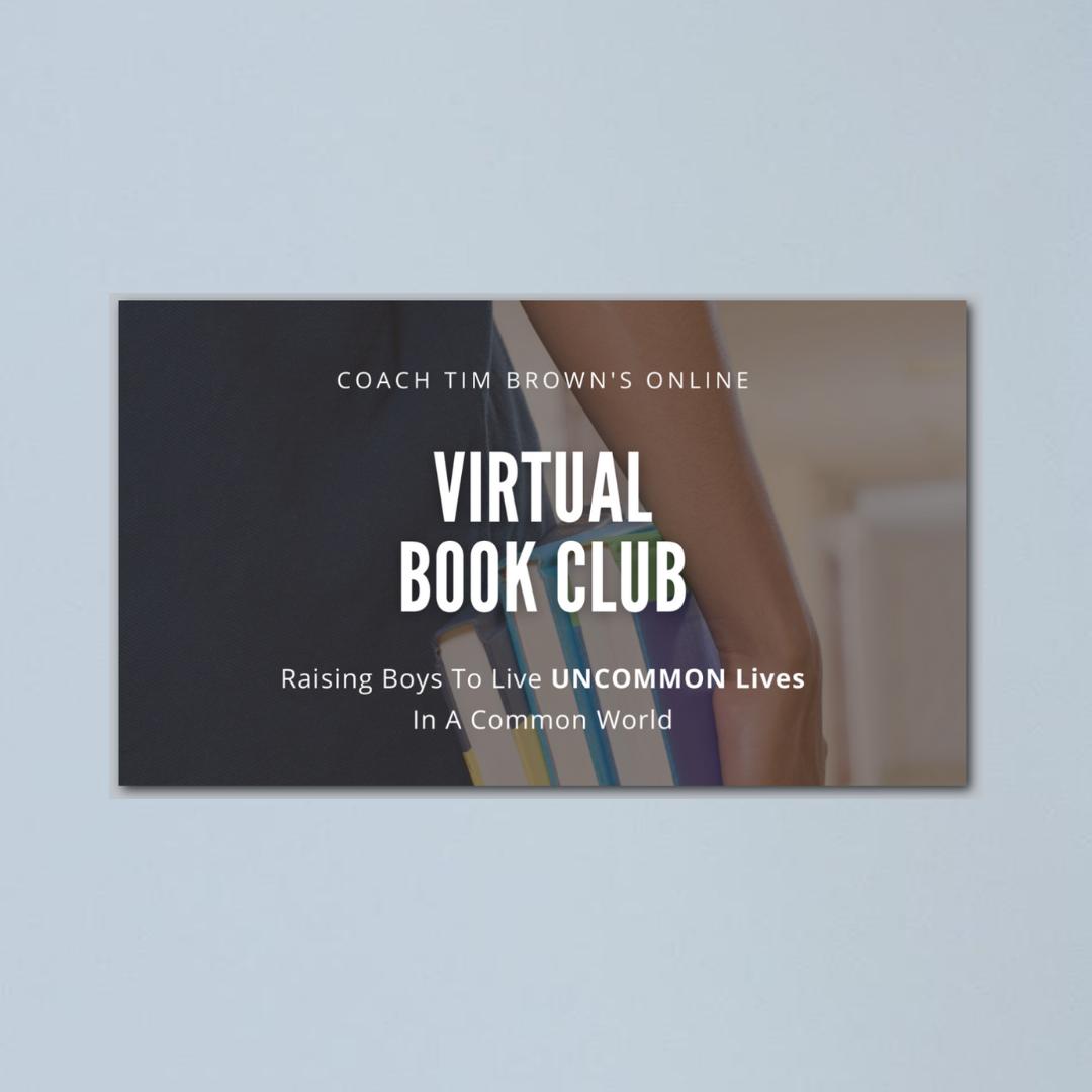 Coach Tim Brown's Virtual Book Club for Boys